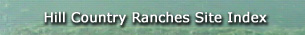 Hill Country Ranches Site Index